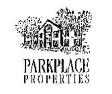 PARKPLACE PROPERTIES