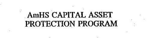 AMHS CAPITAL ASSET PROTECTION PROGRAM