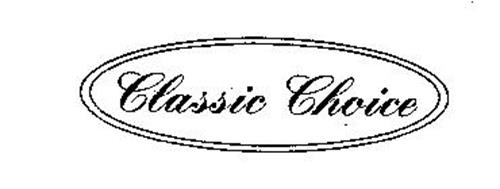 CLASSIC CHOICE