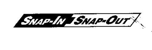 SNAP-IN SNAP-OUT