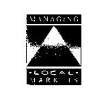 MANAGING LOCAL MARKETS