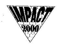 IMPACT 2000