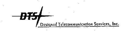 DTS DESIGNED TELECOMMUNICATION SERVICES, INC.
