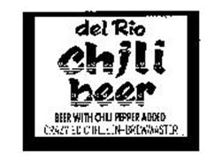 DEL RIO CHILI BEER BEER WITH CHILI PEPPER ADDED CRAZY ED CHILLEEN-BREWMASTER