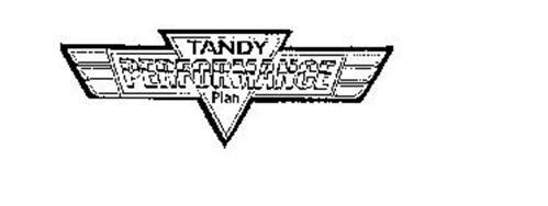 TANDY PERFORMANCE PLAN