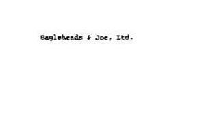 BAGELHEADS & JOE, LTD.
