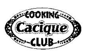 COOKING CACIQUE CLUB