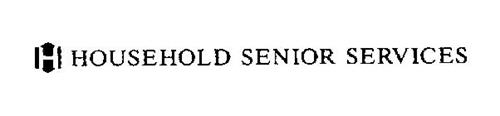 H HOUSEHOLD SENIOR SERVICES
