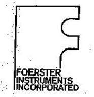 F FOERSTER INSTRUMENTS INCORPORATED