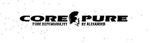 CORE PURE PURE DEPENDABILITY BY ALEXANDER
