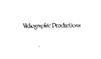 VIDIOGRAPHIC PRODUCTIONS
