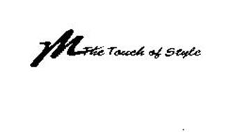 M THE TOUCH OF STYLE