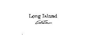 LONG ISLAND COLLECTION