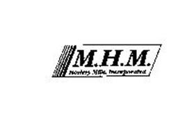 M.H.M. HOSIERY MILLS, INCORPORATED