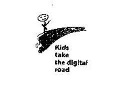 KIDS TAKE THE DIGITAL ROAD
