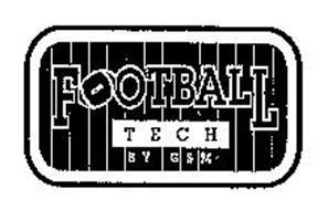 FOOTBALL TECH BY GSM
