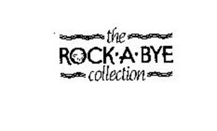 THE ROCK-A-BYE COLLECTION