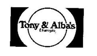 TONY & ALBA'S E FAMIGLIA