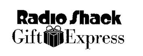 RADIO SHACK GIFT EXPRESS