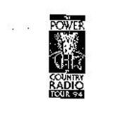 THE POWER OF COUNTRY RADIO TOUR 94