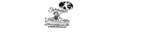 SEBASTIAN'S LITTLE GREEN THE INTERNATIONAL CHILDREN'S CAMPAIGN TO SAVE THE ENVIRONMENT