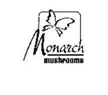 MONARCH MUSHROOMS