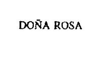 DONA ROSA