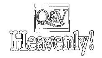 Q&V HEAVENLY!