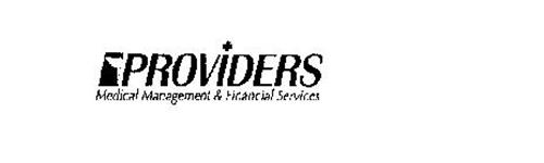 PROVIDERS MEDICAL MANAGEMENT & FINANCIAL SERVICES