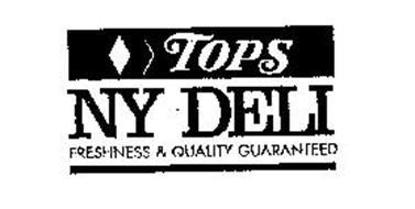 TOPS NY DELI FRESHNESS & QUALITY GUARANTEED