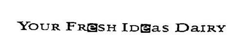 YOUR FRESH IDEAS DAIRY