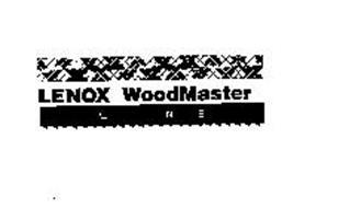 LENOX WOODMASTER LINE
