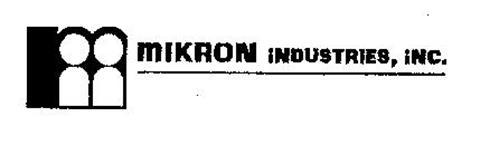 MIKRON INDUSTRIES, INC.