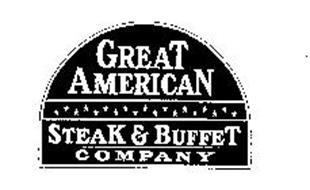 GREAT AMERICAN STEAK & BUFFET COMPANY