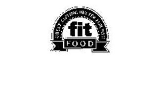 GREAT TASTING BETTER FOR YOU FIT FOOD