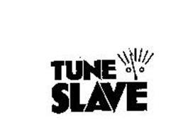 TUNE SLAVE