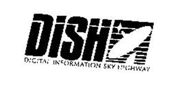 DISH DIGITAL INFORMATION SKY HIGHWAY