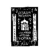 STARAYA MOSKVA PREMIUM RUSSIAN AND OTHER NOTATIONS