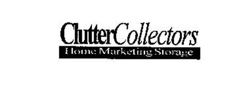CLUTTER COLLECTORS HOME MARKETING STORAGE