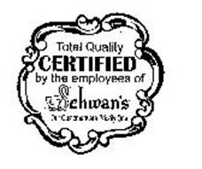 TOTAL QUALITY CERTIFIED BY THE EMPLOYEES OF SCHWAN'S OUR CUSTOMERS ARE PRIORITY ONE