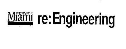 UNIVERSITY OF MIAMI RE:ENGINEERING