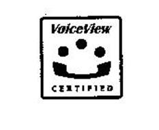 VOICEVIEW CERTIFIED