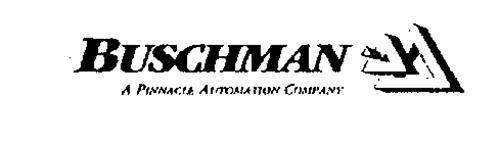 BUSCHMAN A PINNACLE AUTOMATION COMPANY