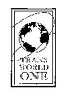 TRANS WORLD ONE