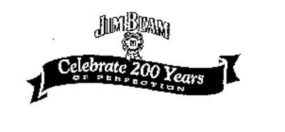 JIM BEAM CELEBRATE 200 YEARS OF PERFECTION BEAM FORMULA A STANDARD SINCE 1795 B