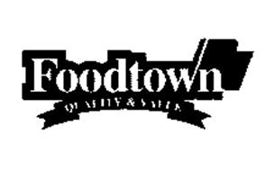 FOODTOWN QUALITY & VALUE