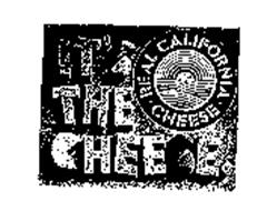 IT'S THE CHEESE REAL CALIFORNIA CHEESE