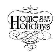 HOMES FOR THE HOLIDAYS START A TRADITION
