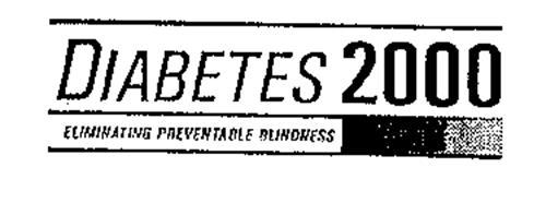 DIABETES 2000 ELIMINATING PREVENTABLE BLINDNESS