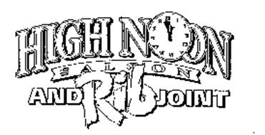 HIGH NOON SALOON AND RIB JOINT